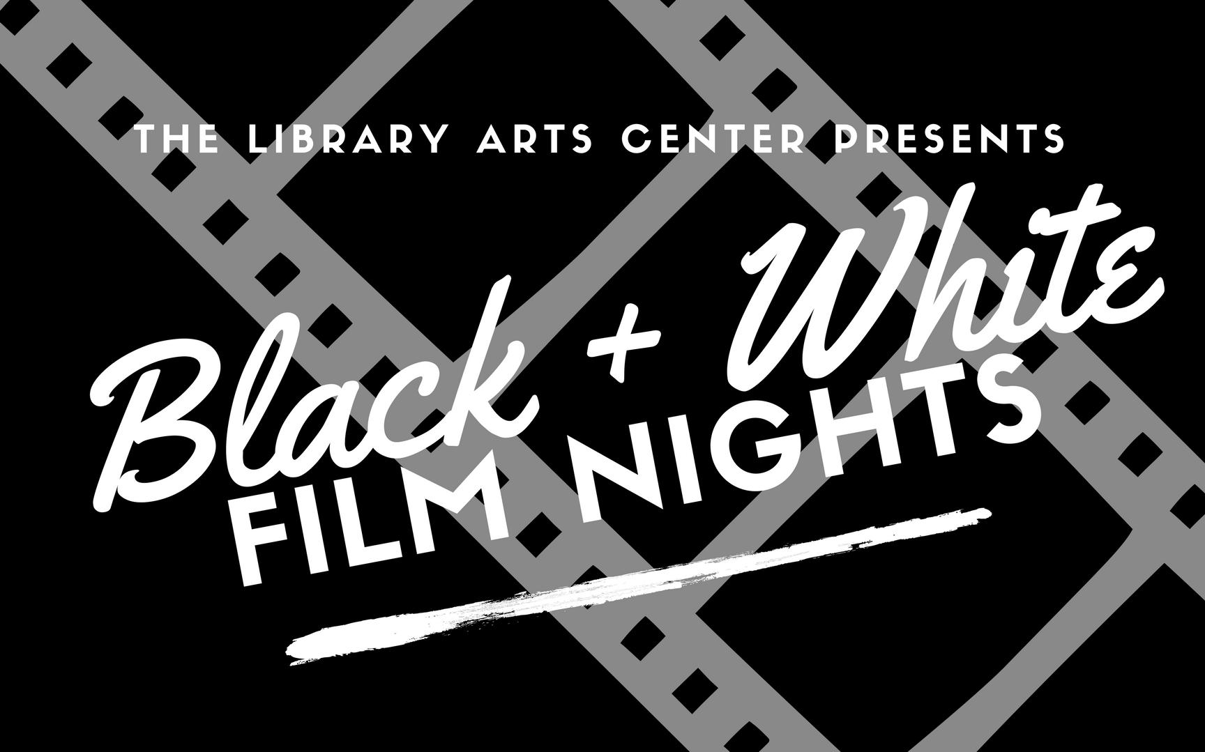 Black + White Film Fridays