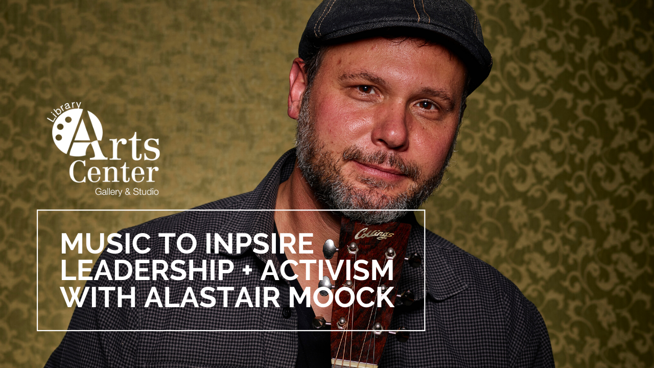Music to Inspire Activism with Alastair Moock